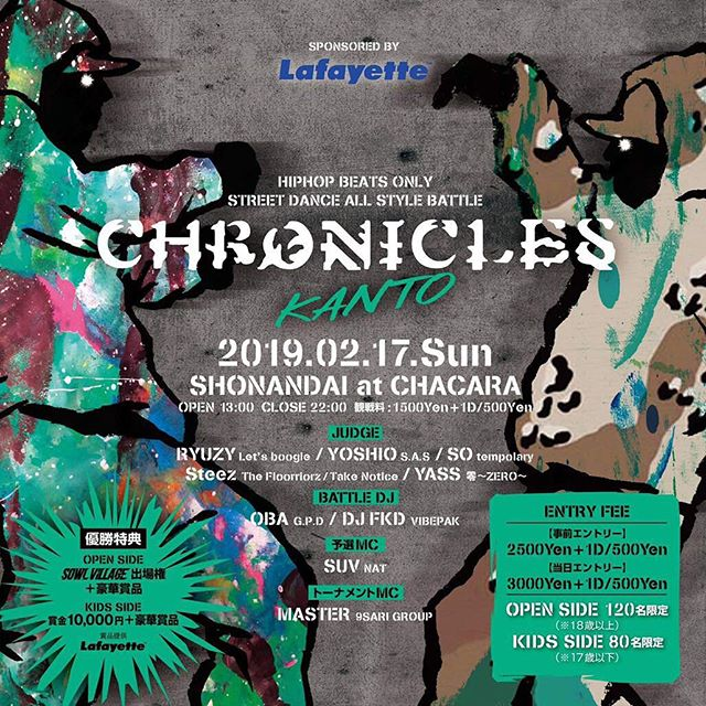 ️CHRONICLES KANTO️Supported by Lafayette.2019.02.17 SunSHONANDAI at CHACARAOPEN 13:00〜22:00.